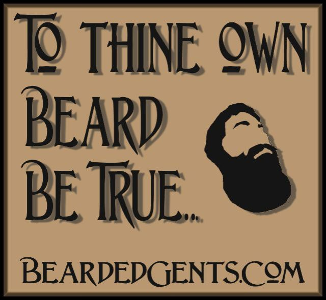 To Thine Own Beard...
