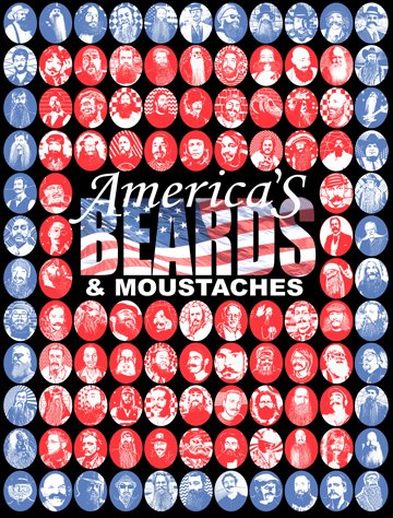 America's Beards & Moustaches by Steve Scarpa